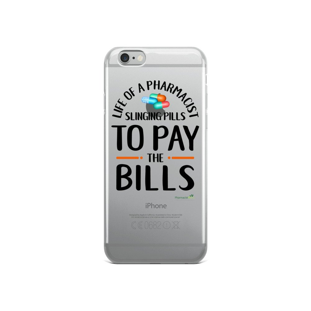 'Life of a pharmacist slinging pills to pay the bills' iPhone Case